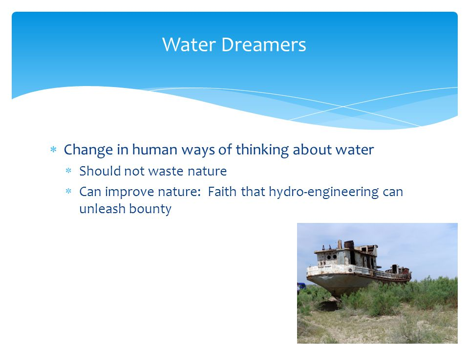 Water Dreamers Change in human ways of thinking about water