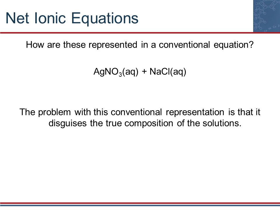 How are these represented in a conventional equation