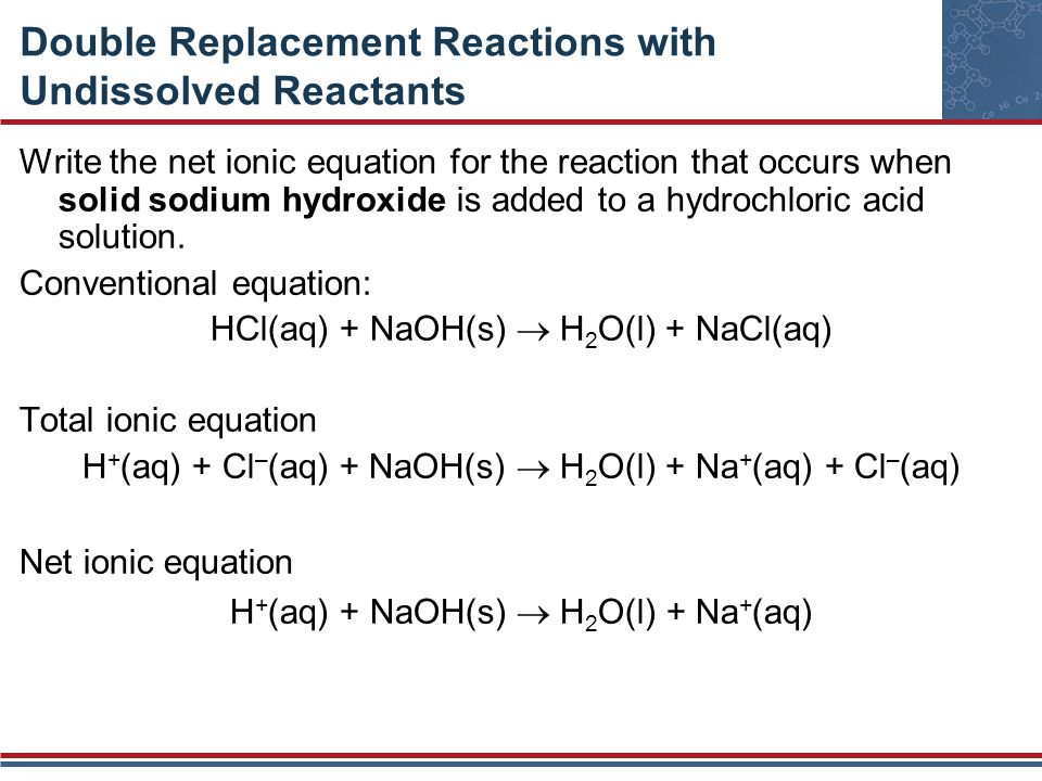 Double Replacement Reactions with Undissolved Reactants