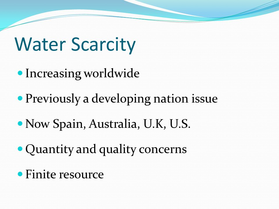 Water Scarcity Increasing worldwide