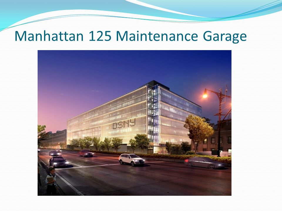 Manhattan 125 Maintenance Garage
