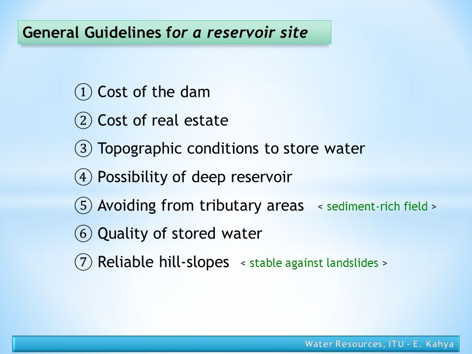 General Guidelines for a reservoir site