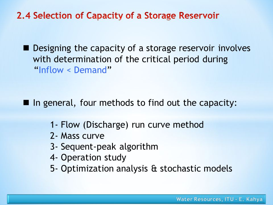 2.4 Selection of Capacity of a Storage Reservoir