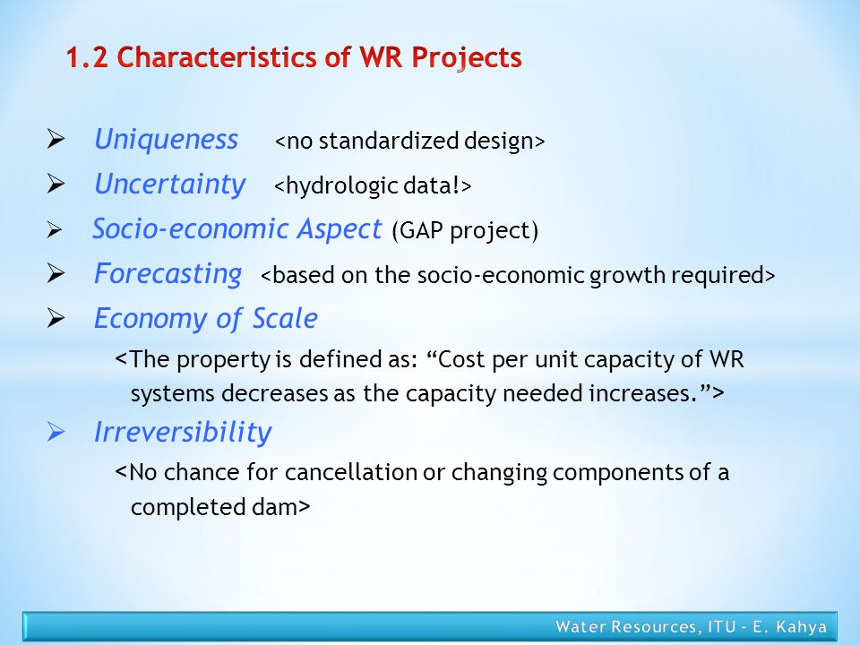 1.2 Characteristics of WR Projects
