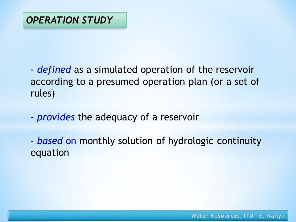 - provides the adequacy of a reservoir