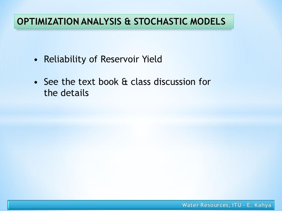 OPTIMIZATION ANALYSIS & STOCHASTIC MODELS