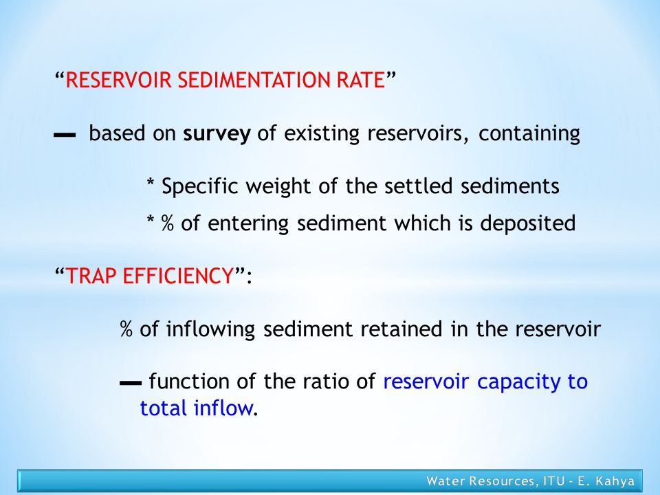 RESERVOIR SEDIMENTATION RATE