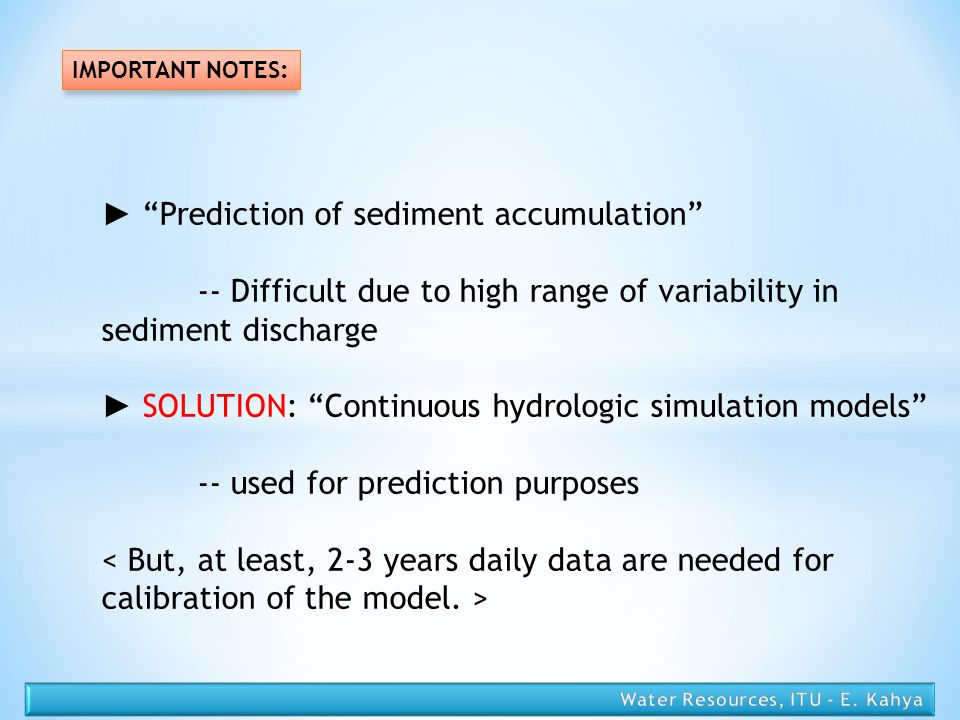 ► Prediction of sediment accumulation