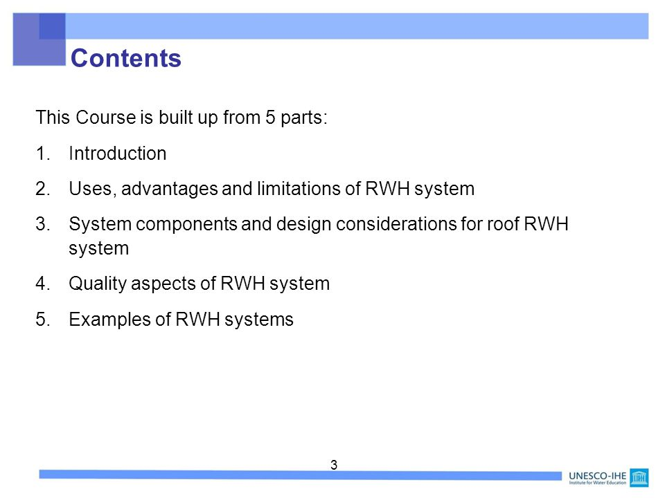 Contents This Course is built up from 5 parts: Introduction