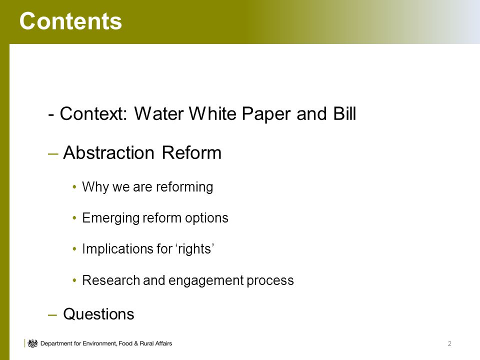 Contents - Context: Water White Paper and Bill Abstraction Reform