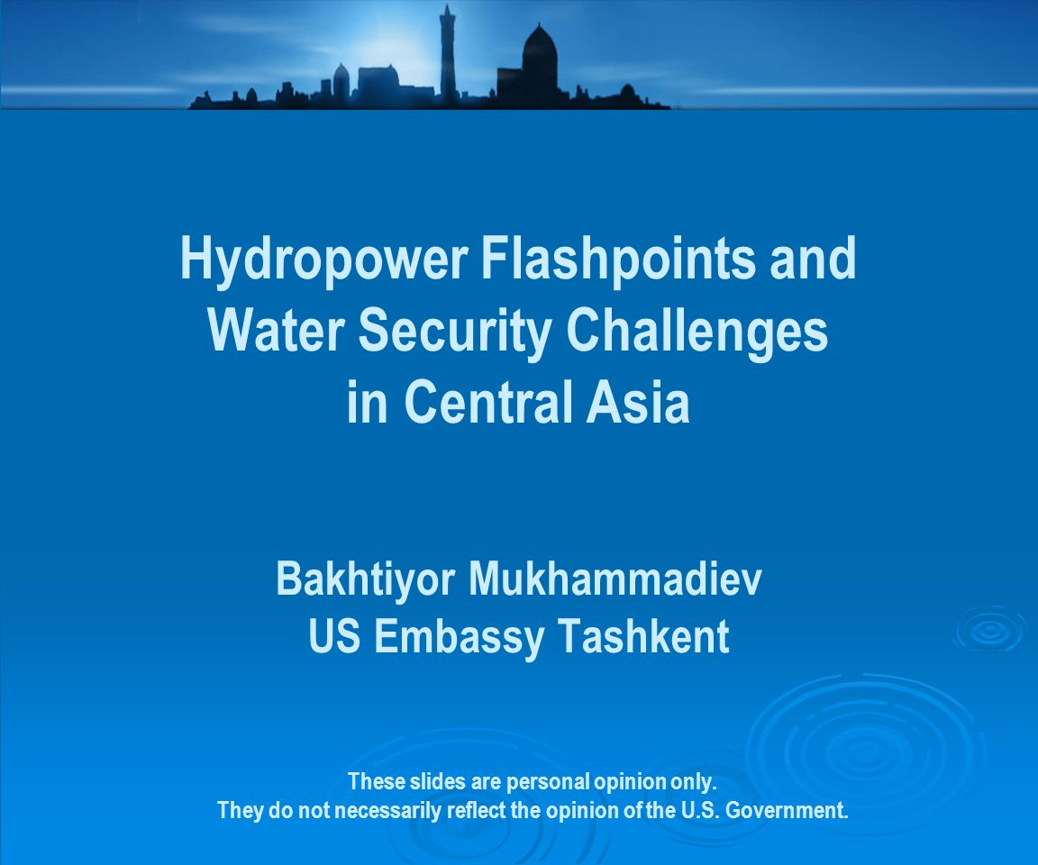 Hydropower Flashpoints and Water Security Challenges in Central Asia
