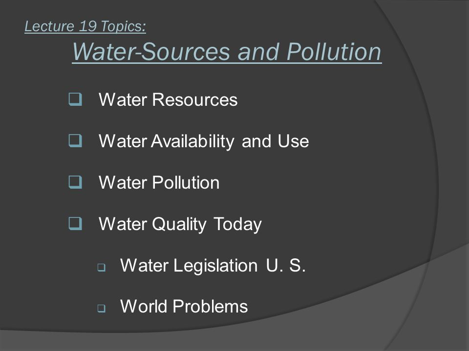 Water-Sources and Pollution