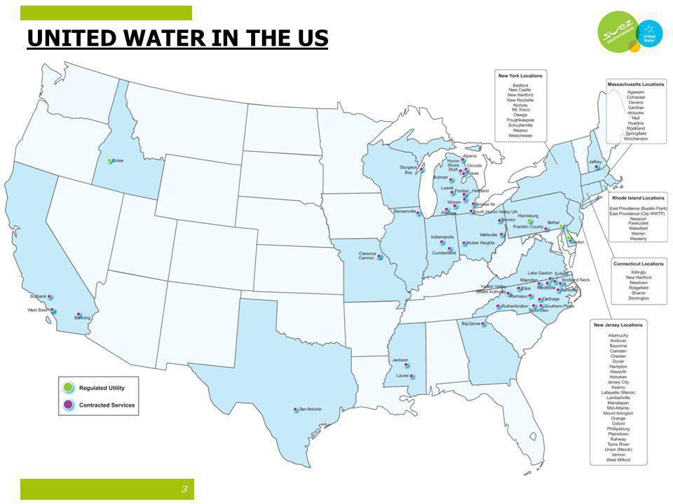UNITED WATER IN THE US Water and Wastewater Services 2,300 employees