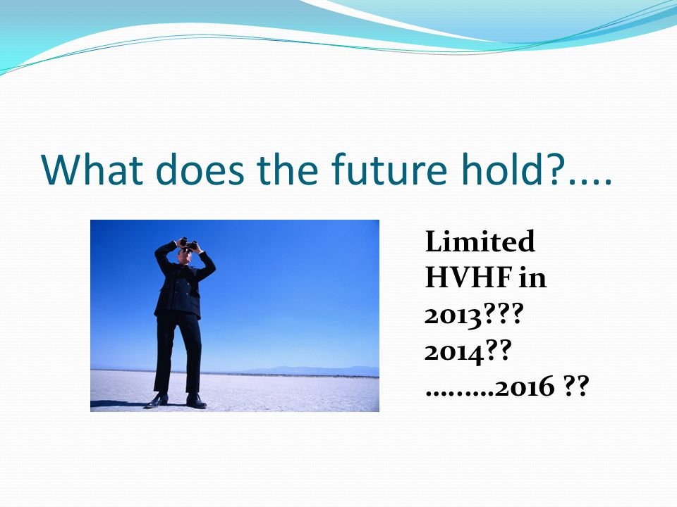 What does the future hold ....