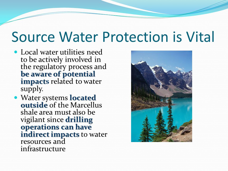 Source Water Protection is Vital