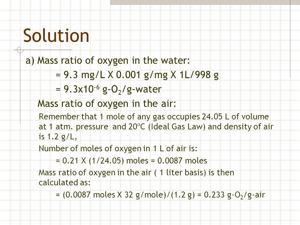 Solution a) Mass ratio of oxygen in the water: