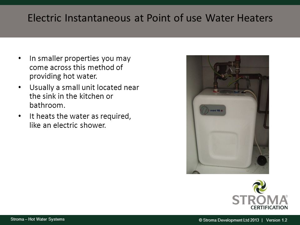 Electric Instantaneous at Point of use Water Heaters