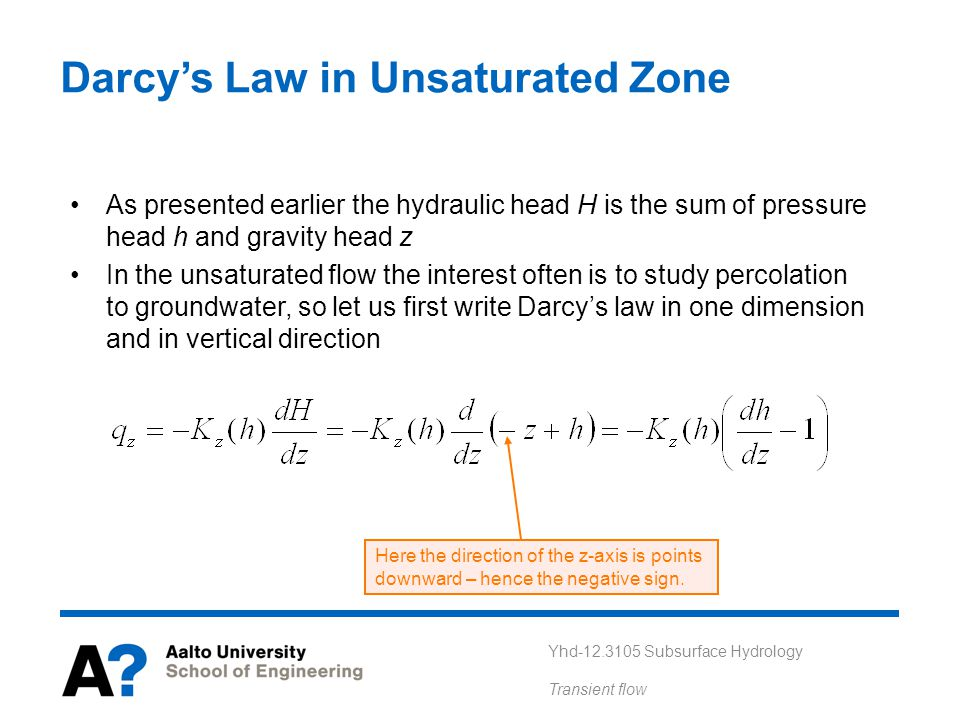 Darcy's Law in Unsaturated Zone