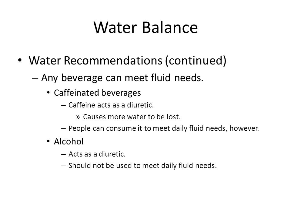 Water Balance Water Recommendations (continued)