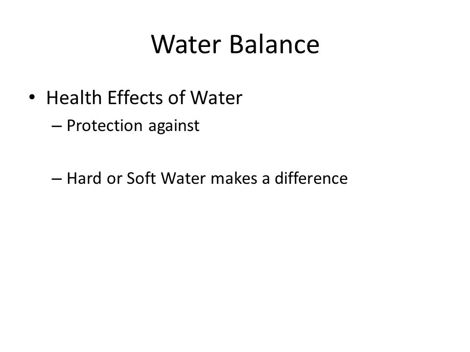 Water Balance Health Effects of Water Protection against