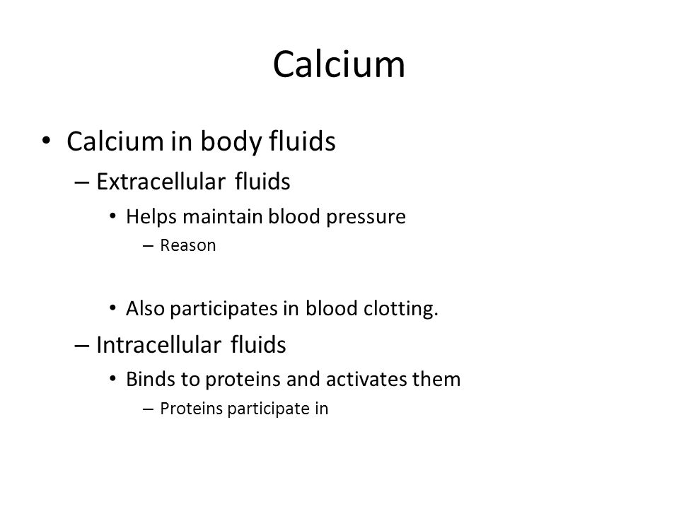 Calcium Calcium in body fluids Extracellular fluids