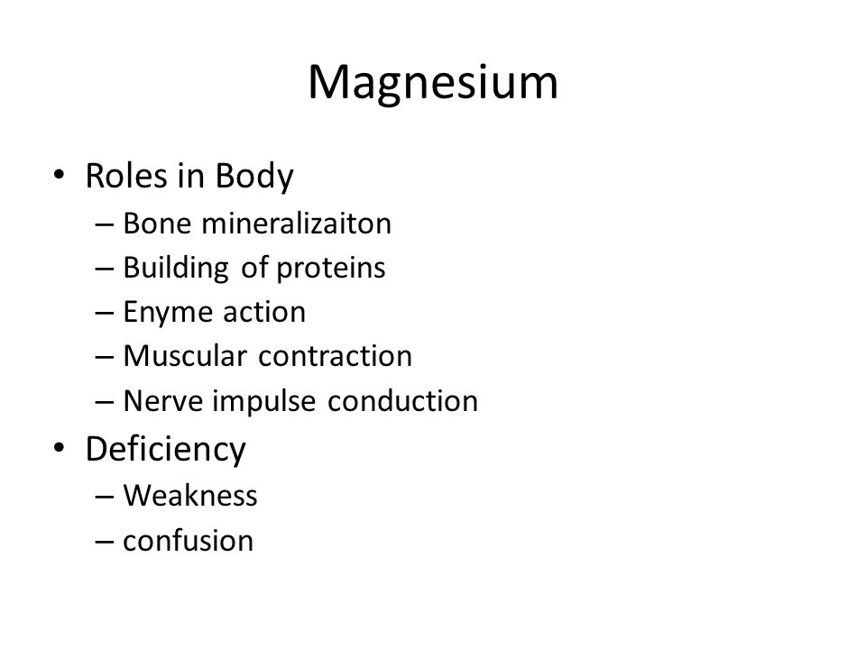 Magnesium Roles in Body Deficiency Bone mineralizaiton