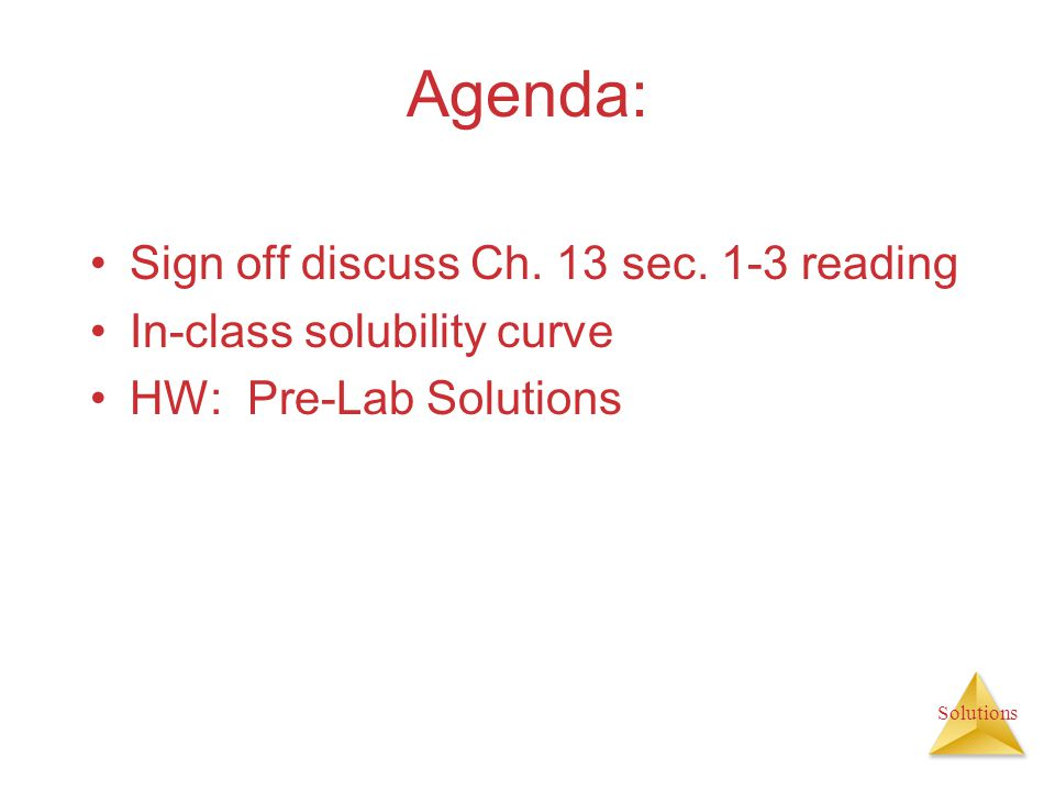 Agenda: Sign off discuss Ch. 13 sec. 1-3 reading