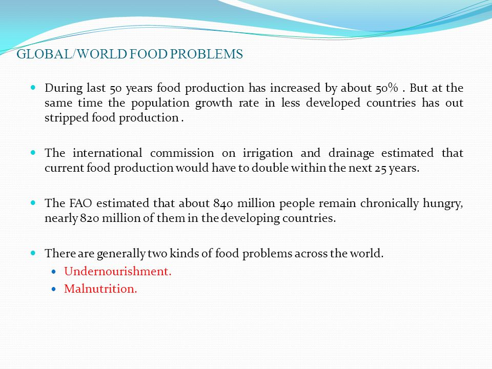 GLOBAL/WORLD FOOD PROBLEMS