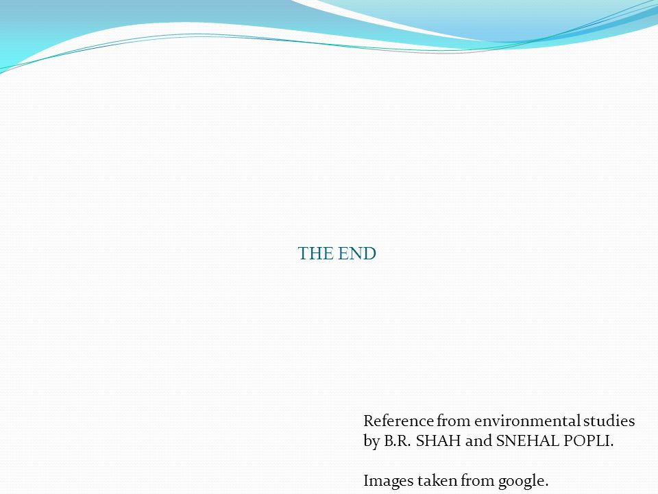 THE END Reference from environmental studies by B.R.