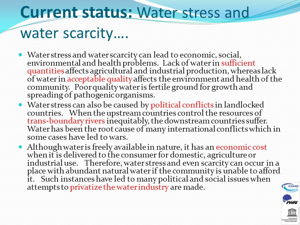 Current status: Water stress and water scarcity….