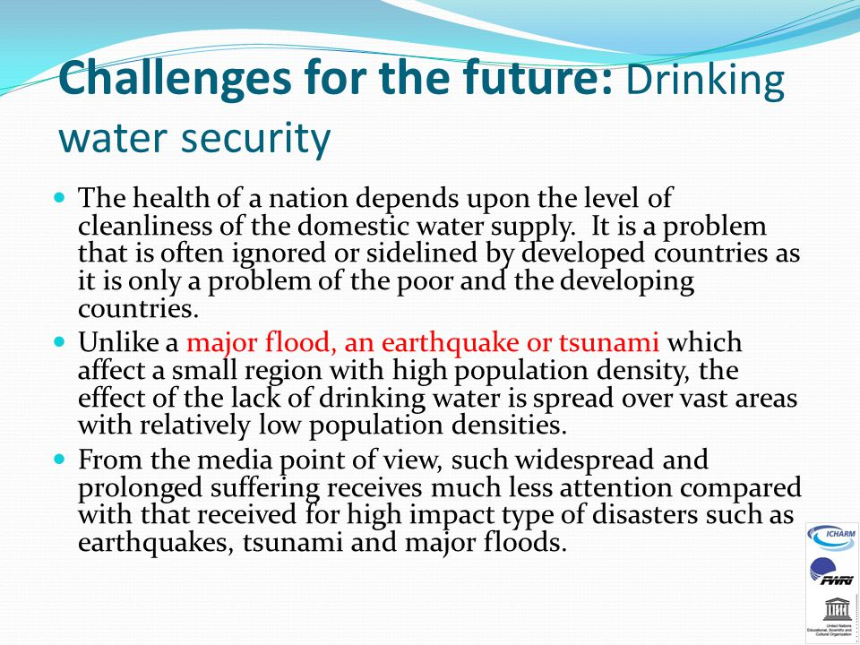 Challenges for the future: Drinking water security