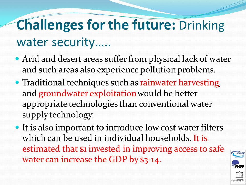 Challenges for the future: Drinking water security…..