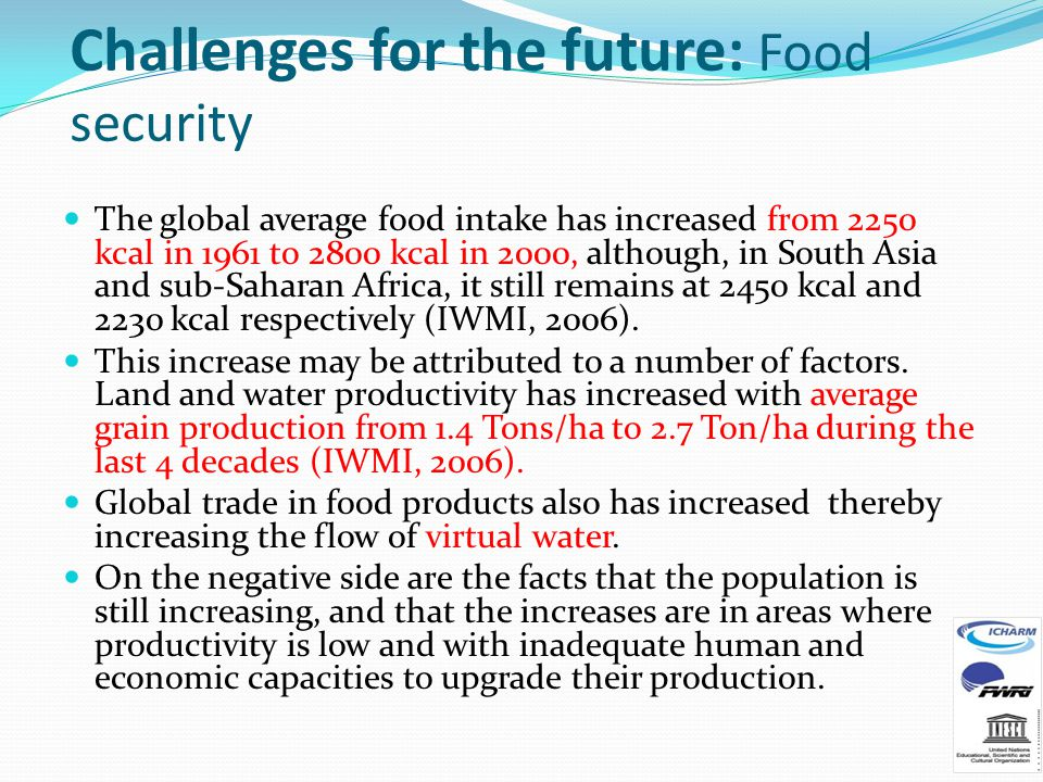 Challenges for the future: Food security