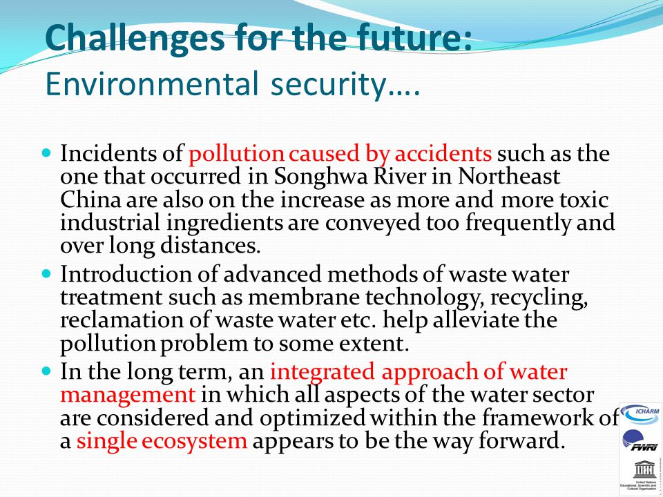 Challenges for the future: Environmental security….