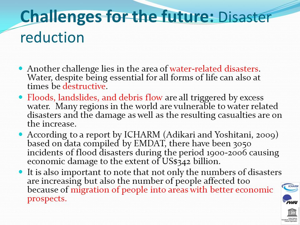 Challenges for the future: Disaster reduction