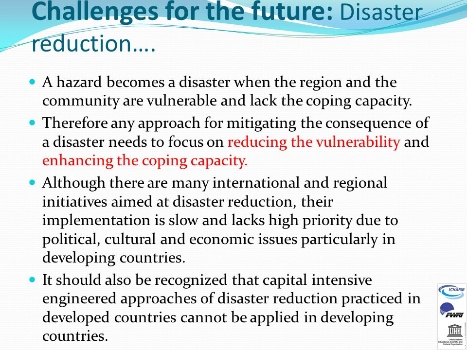 Challenges for the future: Disaster reduction….