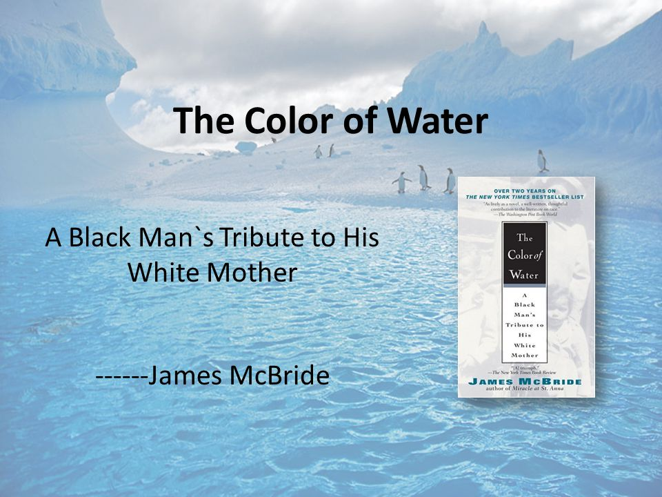 color of water personal reaction The color of water: questions for review overarching/general questions: discuss the significance of the chapter titles separately and/or in.