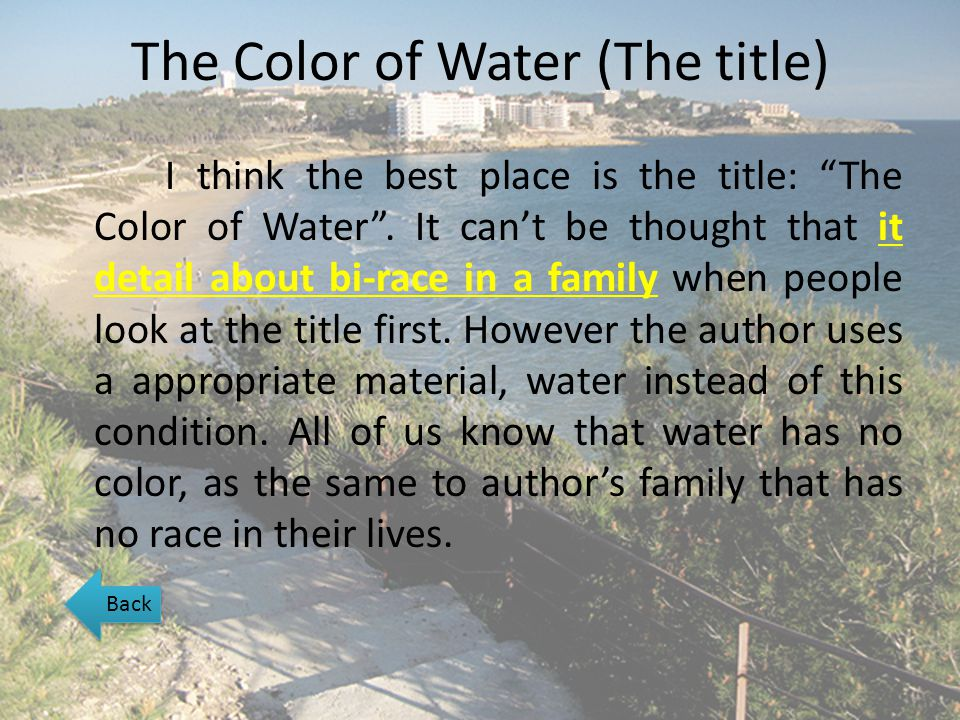 The Color of Water (The title)