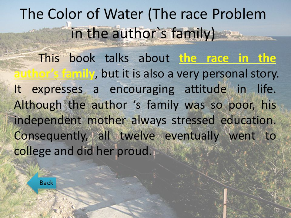 The Color of Water (The race Problem in the author`s family)