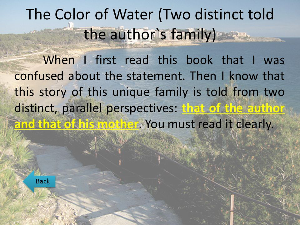 The Color of Water (Two distinct told the author`s family)