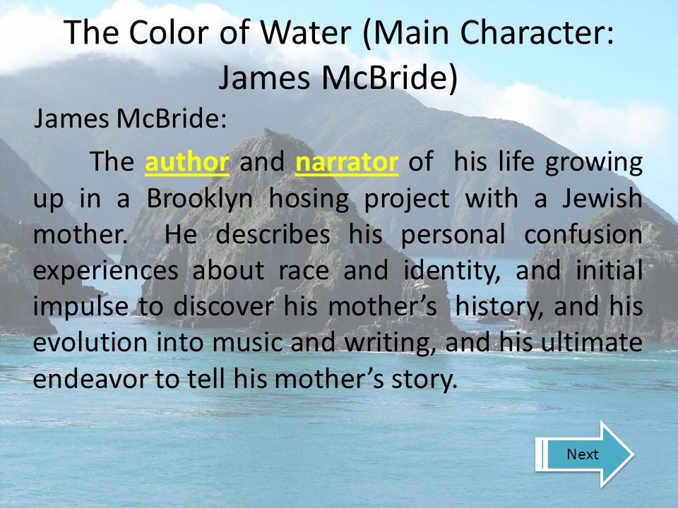 The Color of Water (Main Character: James McBride)
