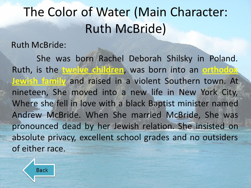 The Color of Water (Main Character: Ruth McBride)