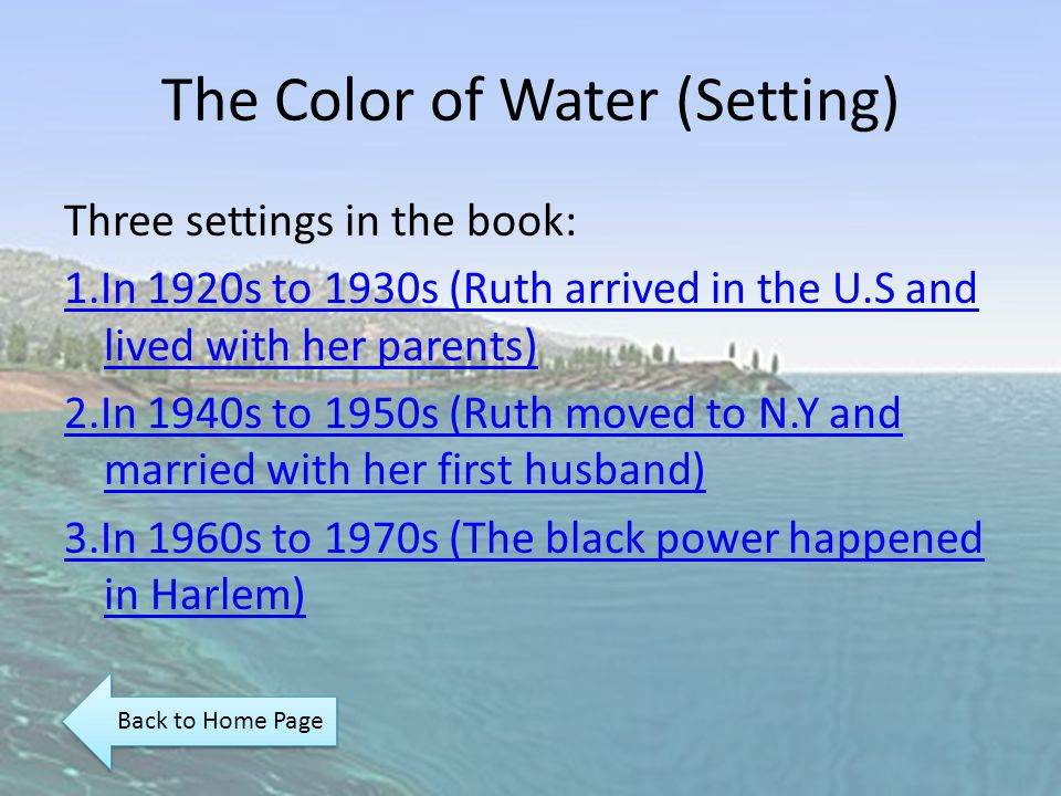 critical essays on the color of water Jewish mother gave birth to twelve children, all of whom she raised in a housing color of water essays in brooklyn his mother witnessed the premature death of her first.