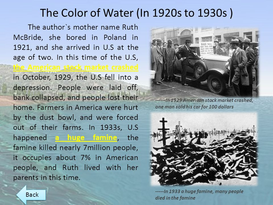 The Color of Water (In 1920s to 1930s )