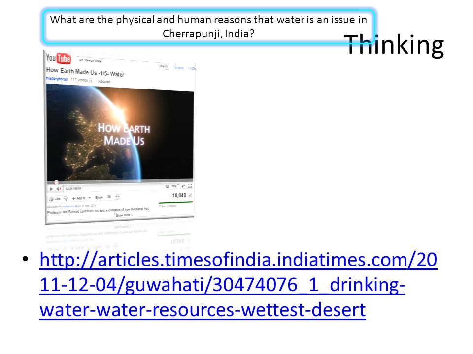 What are the physical and human reasons that water is an issue in Cherrapunji, India