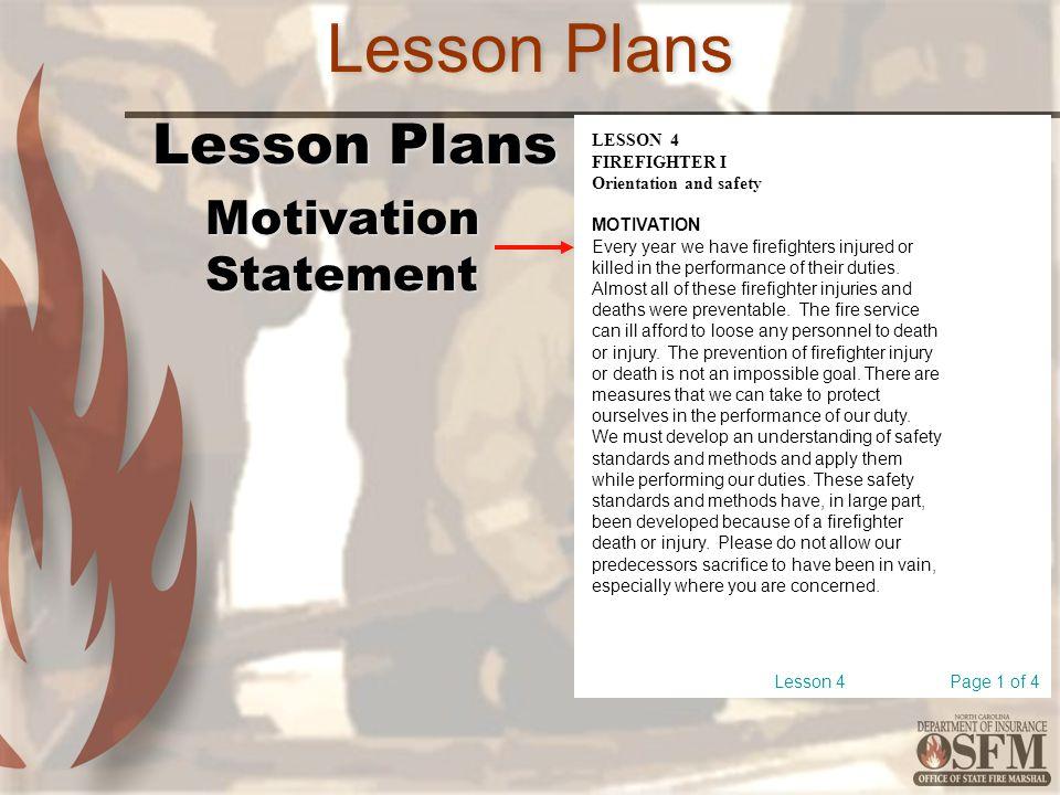 Lesson Plans Lesson Plans Motivation Statement LESSON 4 FIREFIGHTER I