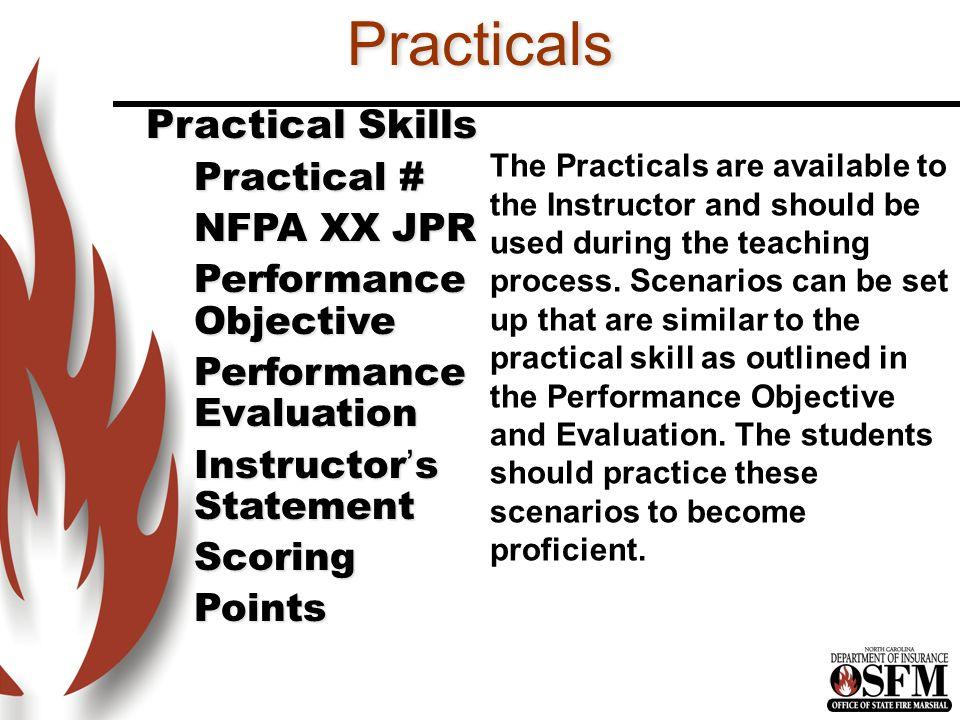 Practicals Practical Skills Practical # NFPA XX JPR