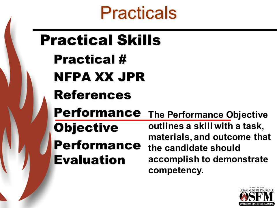 Practicals Practical Skills Practical # NFPA XX JPR References