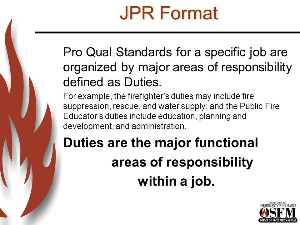 JPR Format Duties are the major functional areas of responsibility
