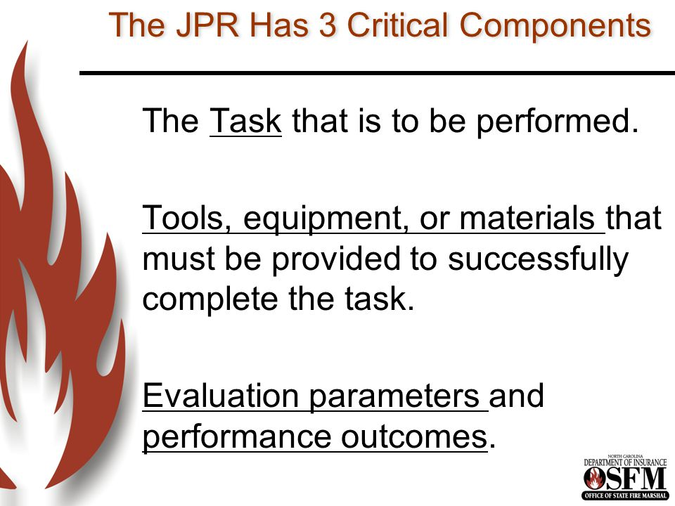 The JPR Has 3 Critical Components